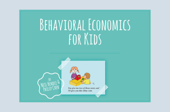 Behavioral Economics for Kids