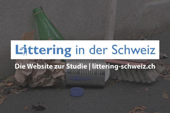 """Jetzt online lesen: Studie """"Littering in der Schweiz"""" von FehrAdvice"""