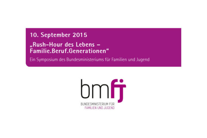 "Terminhinweis: Symposium ""Rush-Hour des Lebens – Familie.Beruf.Generationen"" am 10. September 2015 in Wien"