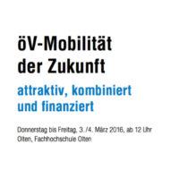 """Downloads: Alle Referate der Tagung """"öV-Mobilität der Zukunft"""" 3./4. März 2016"""