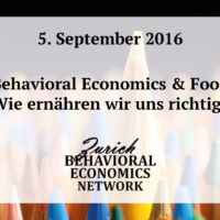 "Save the date: 5.9.2016 ""Behavioral Economics & Food – wie ernähren wir uns richtig?"" – Zürich Behavioral Economics Network Kopieren"