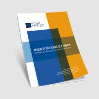 """Studie von FehrAdvice: """"Identitätsindex Österreich 2018: Wie stark sich Menschen in Österreich mit Unternehmen identifizieren"""""""