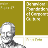 "Public Paper von Ernst Fehr: ""Behavioral Foundations of Corporate Culture"""