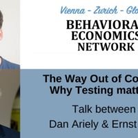 Video: Dan Ariely and Ernst Fehr – The Way Out of Corona: Why Testing matters